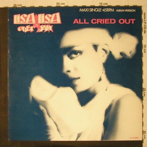 Lisa Lisa & Cult Jam: All Cried Out / Behind my Eyes, CBS(A 12.7268), NL, 1985 - 12inch - C7917 - 4,00 Euro