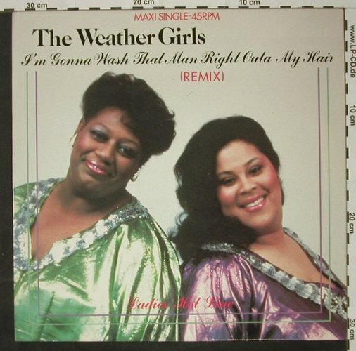 Weather Girls: I'm Gonna Wash That Man right..+1, CBS(A 12-4525), NL, 1984 - 12inch - C8312 - 1,50 Euro