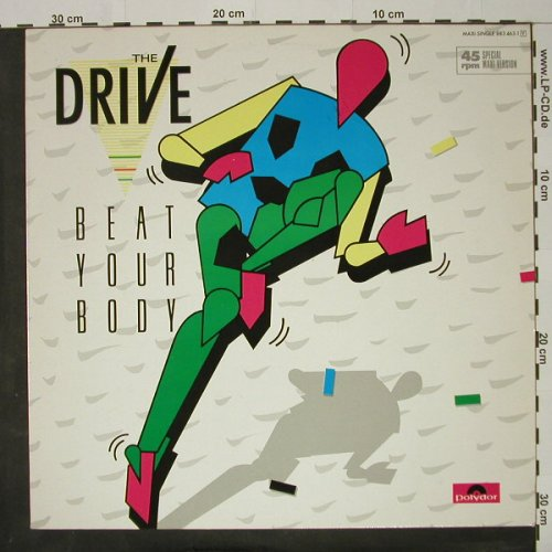 Drive: Beat Your Body*2+1, Polydor(883 463-1), D, 1985 - 12inch - C8425 - 3,00 Euro