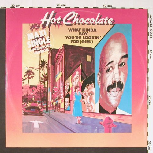 Hot Chocolate: What Kinda BoyYou'reLookin'for,girl, RAK(K 052-65 110), D, 1983 - 12inch - C8799 - 3,00 Euro