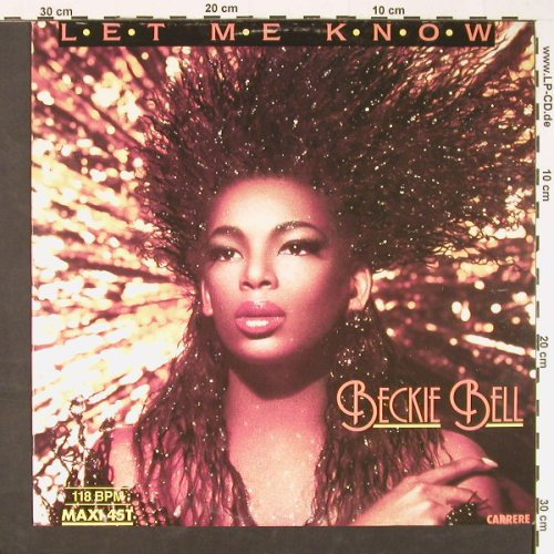 Bell,Beckie: Let Me Know*2, voc/instrm., Carrere(6.20731 AE), D, 1987 - 12inch - C9157 - 2,00 Euro