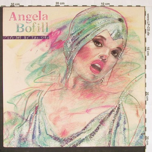 Bofill,Angela: Let Me Be The One, Arista(AL8-8258), US, co, 1984 - LP - C9909 - 5,50 Euro