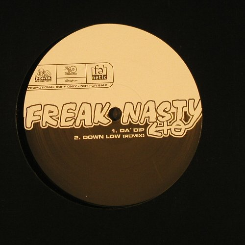 Freak Nasty: DA'DIP *2+2, Promo, LC, Power(), US,  - 12inch - E113 - 4,00 Euro