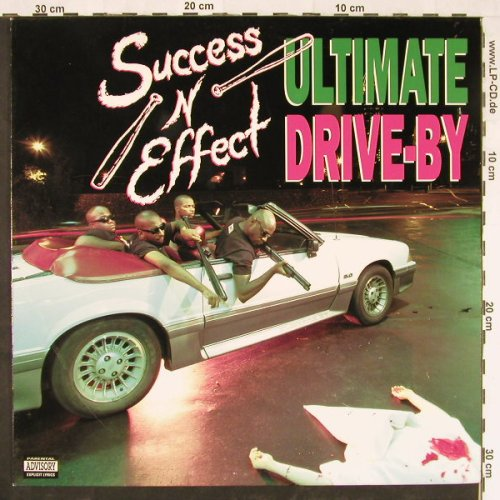 Success N Effect: Ultimate Drive By*3+3, Wrap(12-PO117), US, 1992 - 12inch - E2215 - 5,00 Euro