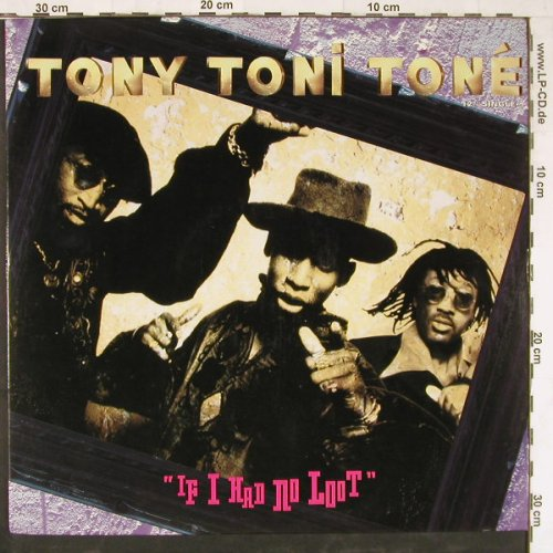 Tony Toni Tone: If I Had No Loot*3, Mercury(859 057-1), US, 1993 - 12inch - E3640 - 4,00 Euro