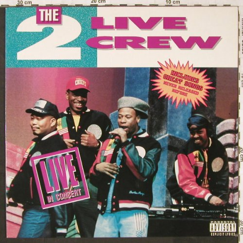 2 Live Crew: Live In Concert, Global Sat(211 355), D, 1991 - LP - E6144 - 7,50 Euro