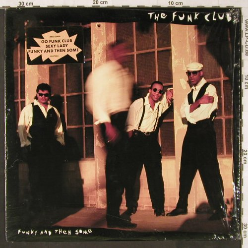 Funk Club: Funky and then Some, ScottiBros(FZ 45170), US, 1989 - LP - E6147 - 9,00 Euro