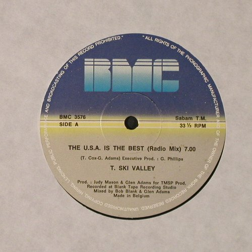 T.Ski Valley: U.S.A. is the Best, radio/club10:00, BMC(3576), B, 1983 - 12inch - E6352 - 5,50 Euro