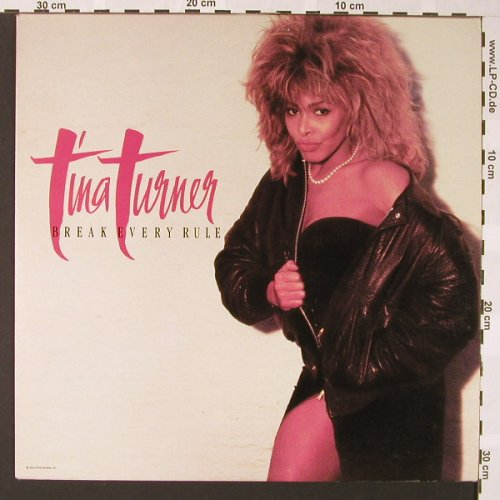 Turner,Tina: Break Every Rule, Capitol(062-2406111), GR, 1986 - LP - E6914 - 6,00 Euro