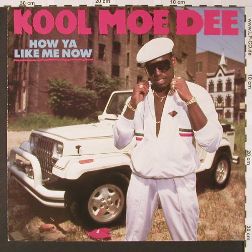 Kool Moe Dee: How Ya Like Me Now, Jive(6.26730 AP), D, 1987 - LP - E7262 - 6,00 Euro