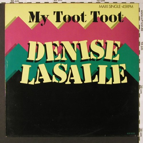 Lasalle,Denise: My Toot Toot/Give me the most str.., Epic(A12-6334), NL, 1985 - 12inch - E7570 - 3,00 Euro