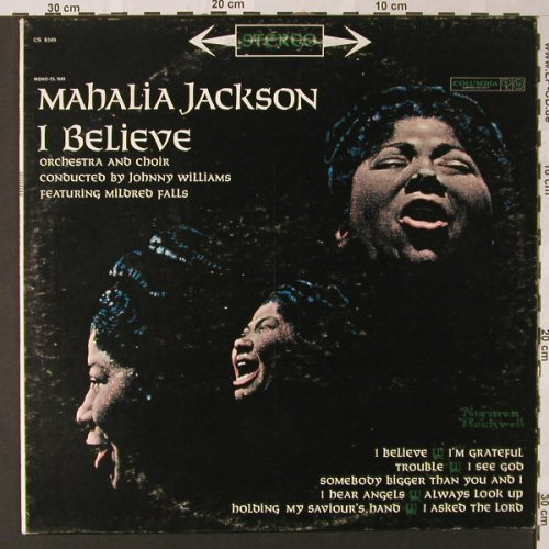 Jackson,Mahalia: I Believe(Orch.J.Williams), Columbia(CS 8349), US, m-/vg+,  - LP - E8601 - 9,00 Euro