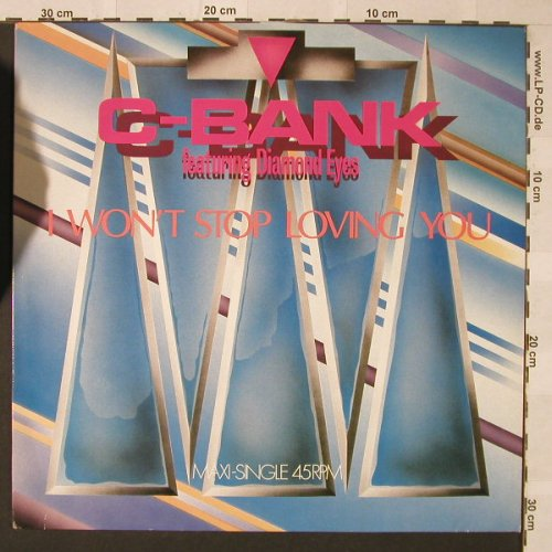 C-Bank feat.Diamond Eyes: I Won't Stop Loving You*2, Bellaphon(120-07-222), D, 1986 - 12inch - F275 - 2,50 Euro
