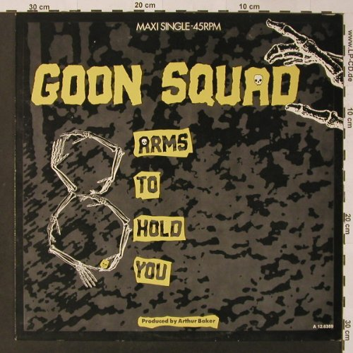 Goon Squad: 8 Arms To Hold You *3, Epic(A 12.6389), NL, 1985 - 12inch - F3446 - 2,50 Euro
