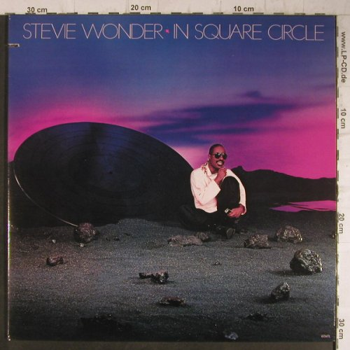 Wonder,Stevie: In Square Circle, Foc, co, Tamla(6134TL), US, 1985 - LP - F7928 - 6,00 Euro