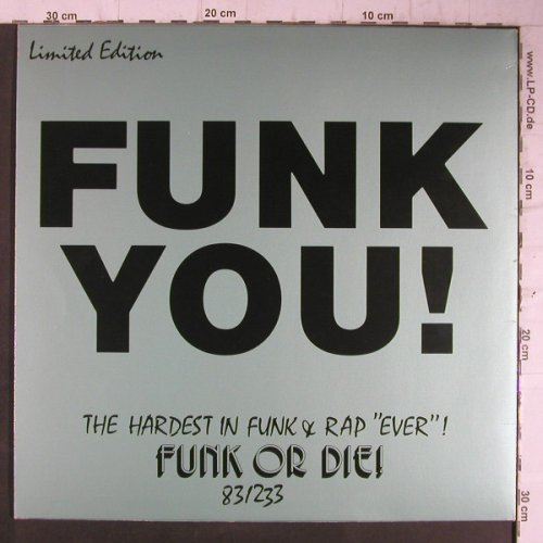 Funk You: The Hardest i.Funk+Rap Ever, vol.3, Metrovinyl(83/233), Lim.Ed,  - 12inch - F8162 - 7,50 Euro