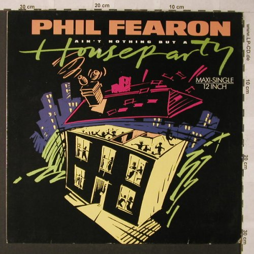 Fearon,Phil: Ain't Nothing But A HouseParty*2+1, Chrysalis(608 711), D, 1986 - 12inch - F823 - 3,00 Euro