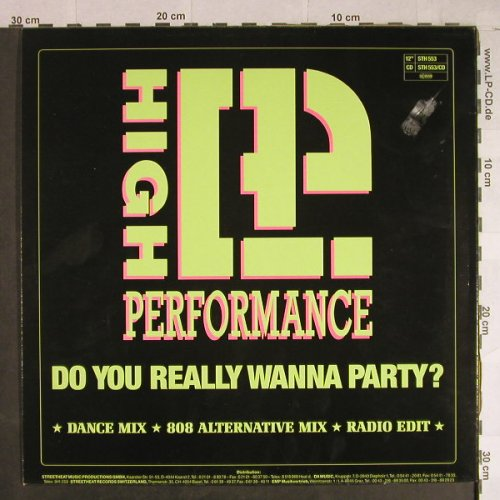 High Performance: Do You Really Wanna Party? *3, Streetheat(STH 553), D,  - 12inch - H1036 - 7,50 Euro