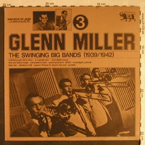 Miller,Glenn: The Swinging Big Band(1939-42), Jazz Line(101.641), I, Vol.3, 1974 - LP - H1090 - 5,00 Euro