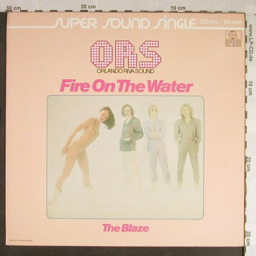 Orlando Riva Sound (O.R.S): Fire On The Water+1, Ariola(600 230-213), D,  - 12inch - H1528 - 5,00 Euro