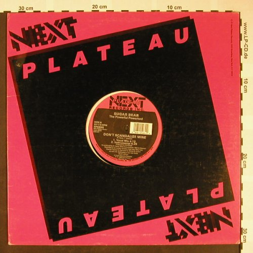 Sugar Bear: Don't scandalize me/Ready to penetr, Next Plateau(NP 50085), US, FLC, 1988 - 12inch - H1616 - 4,00 Euro