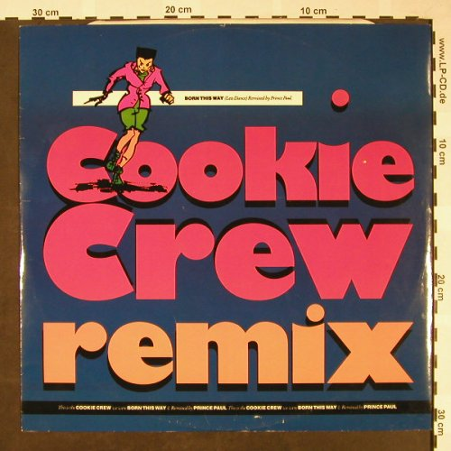 Cookie Crew: Remix, Born this Way*2+1, ffrr,FFRXR 19(886 465-1), UK, 1989 - 12inch - H1617 - 4,00 Euro