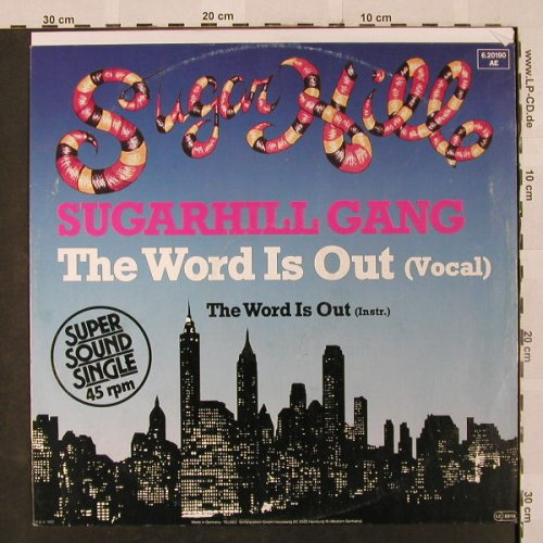 Sugarhill Gang: The Word Is Out(voc+ins), vg+/vg+, SugarHill(6.20190 AE), D, 1983 - 12inch - H2593 - 2,50 Euro
