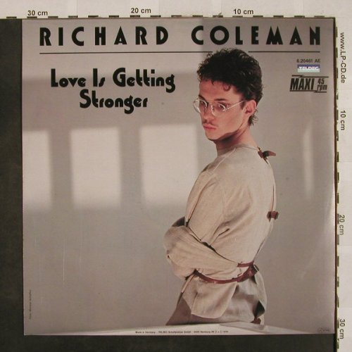Coleman,Richard: Love Is, Getting Stronger*2,greenVi, Teldec(6.20461 AE), D, 1985 - 12inch - H2669 - 3,00 Euro