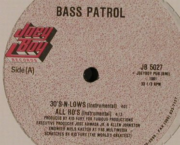 Bass Patrol: 30'S-N-Lows *2/All Ho's *2, LC, Joey Boy(JB 5027), US, 1991 - 12inch - H2832 - 4,00 Euro
