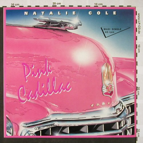 "Cole,Natalie: Pink Cadillac*2(clubvocal+7"") +1, EMI(20 2453 6), EEC, 1987 - 12inch - H4205 - 3,00 Euro"