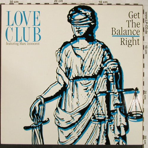 Love Club   f.Marc Innocent: Get the Balance Right+2, RCA(PT 43812), D, 1990 - 12inch - H5053 - 4,00 Euro