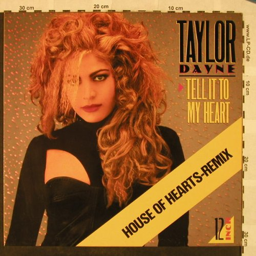 Dayne,Taylor: Tell It To My Heart*3-House ofHeart, Arista(609 777), D, 1987 - 12inch - H5095 - 3,00 Euro