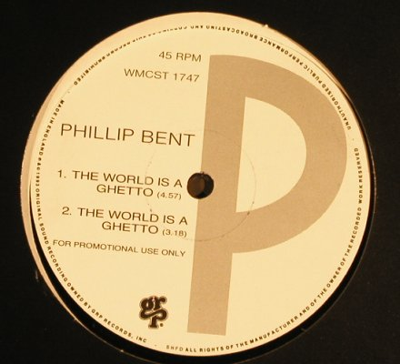 Bent,Phillip: The World Is A Ghetto*4,Promo,LC, GRP(WMCST 1747), UK,  - 12inch - H6681 - 2,50 Euro