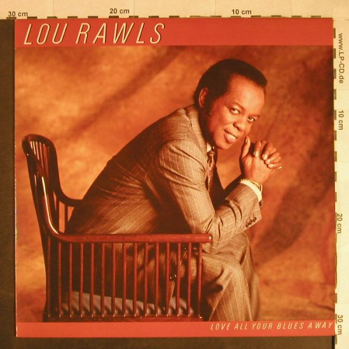 Rawls,Lou: Love All Your Blues Away, Epic(EPC 26809), NL, 1986 - LP - H673 - 6,00 Euro