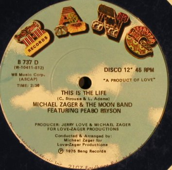 Zager,Michael & the Moon Band: Do it with feeling/This is the Life, Bang, vg+/vg+(B 737), US, LC, 1975 - 12inch - H8026 - 3,00 Euro