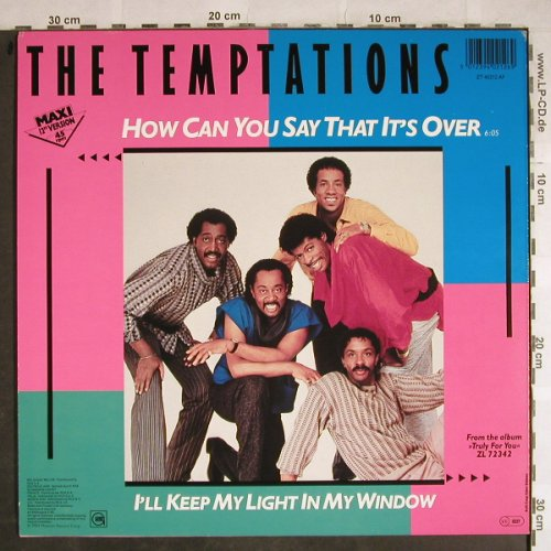 Temptations: How Can You Say It's Over+1, Gordy(NZ 40212 AF), D, 1984 - 12inch - H8503 - 2,50 Euro