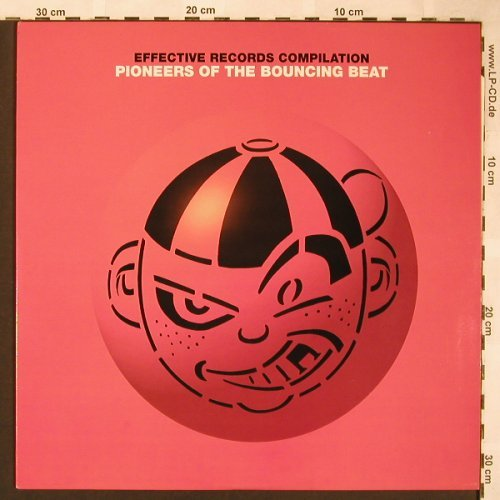 V.A.Pioneers of the Bouncing Beat: Effective Records Compilation, EFFS 1001(5026455100114), , 1994 - 2LP - X1610 - 12,50 Euro