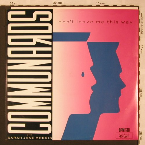 Communards: Don't Leave Me This Way+1, Metronome(886 077-1), D, 1986 - 12inch - X1953 - 4,00 Euro