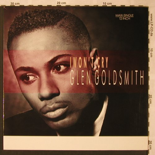 Goldsmith,Glen: I Won't Cry *2, mix, RCA(PT 41494), D, 1987 - 12inch - X2070 - 3,00 Euro