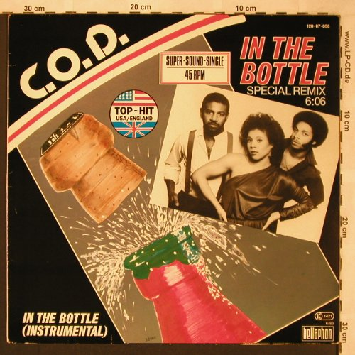 C.O.D.: In The Bottle(Sp.Remix 6:06), Bellaphon(120 07 056), D, 1983 - 12inch - X2098 - 3,00 Euro