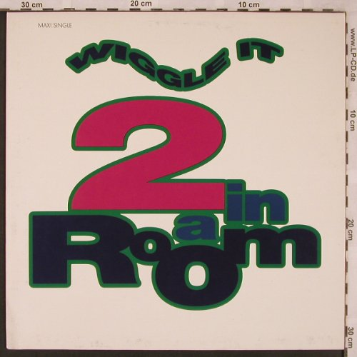 2 In A Room: Wiggle It *4, BCM(656 703), D, 1990 - 12inch - X2289 - 3,00 Euro