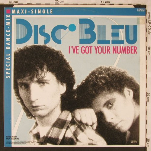 Disc Bleu: I've got your number+1, MCA(259 664-0), D, 1984 - 12inch - X2302 - 4,00 Euro