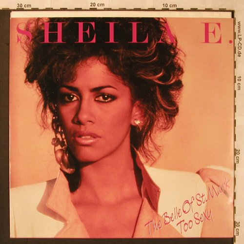 Sheila E.: The Belle Of St.Mark / Too Sexy, WB(920 285-0), D, 1984 - 12inch - X2564 - 4,00 Euro
