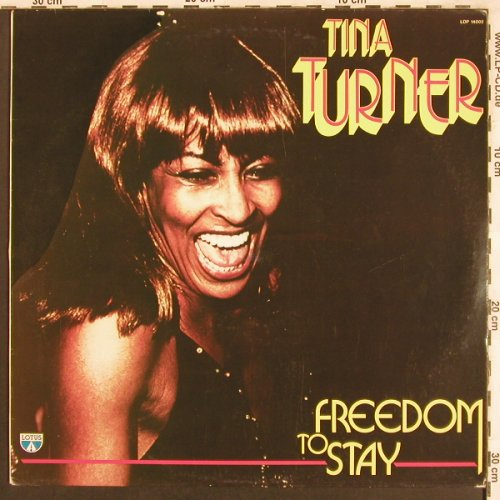 Turner,Tina: Freedom To Stay, Lotus(LOP 14002), I, 1989 - LP - X3473 - 6,00 Euro