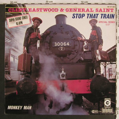 Eastwood,Clint & General Saint: Stop That Train, sp.rmx/Monkey Man, Greensleeves Rec.(120 07 057), D, 1983 - 12inch - X4053 - 5,00 Euro