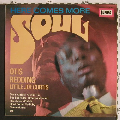 V.A.Here Comes More Soul: with Otis Redding &LittleJoeCurtis, Europa(E 327), D,  - LP - X4057 - 5,50 Euro