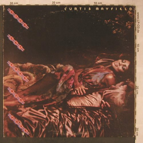 Mayfield,Curtis: Give,Get,Take and Have, Curtom(CU 5007), US, co, 1976 - LP - X5588 - 14,00 Euro