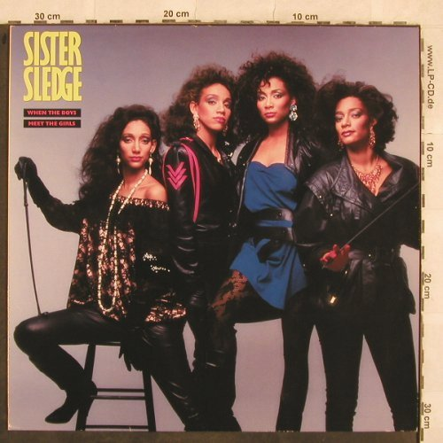 Sister Sledge: When The Boys Meet The Girls, Atlantic(781 255-1), D, 1985 - LP - X58 - 4,00 Euro