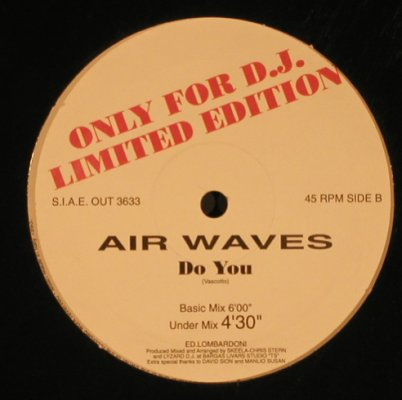 Air Waves: Do You *4, LC, m-/vg+, out 3633(3633), I,  - 12inch - X6613 - 9,00 Euro
