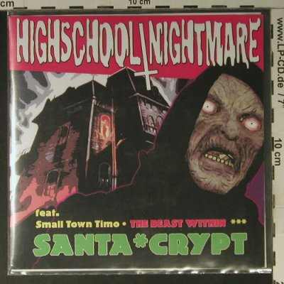 Highschool/Nightmare: Santa*Crypt,+Armbinde,LimEd:158/500, True Rebel Rec.(TRR 009), D,4Tr., 2007 - EP - S7505 - 5,00 Euro